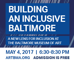 Inclusive Baltimore at the BMA