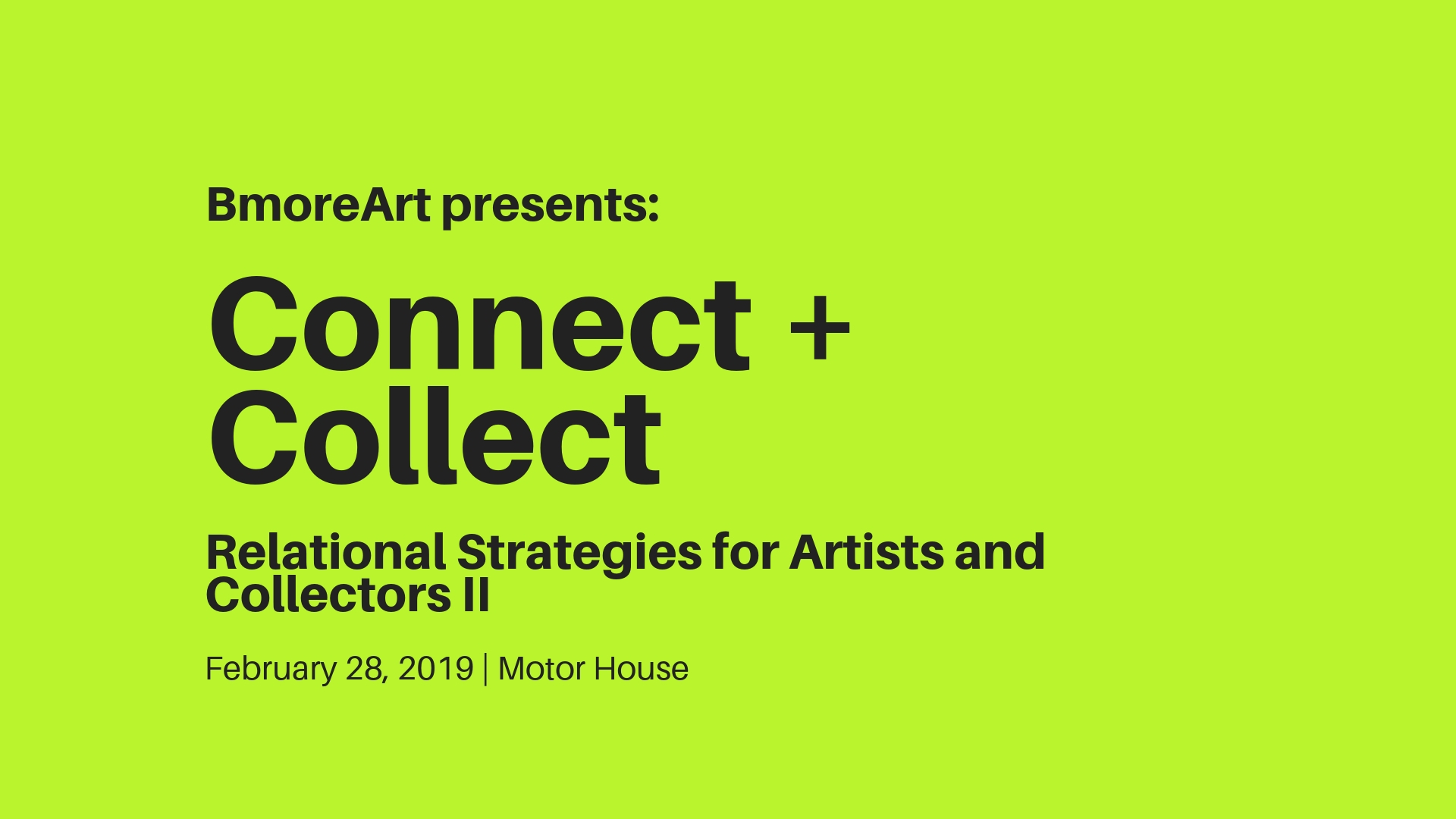 Connect + Collect Part II: February 28