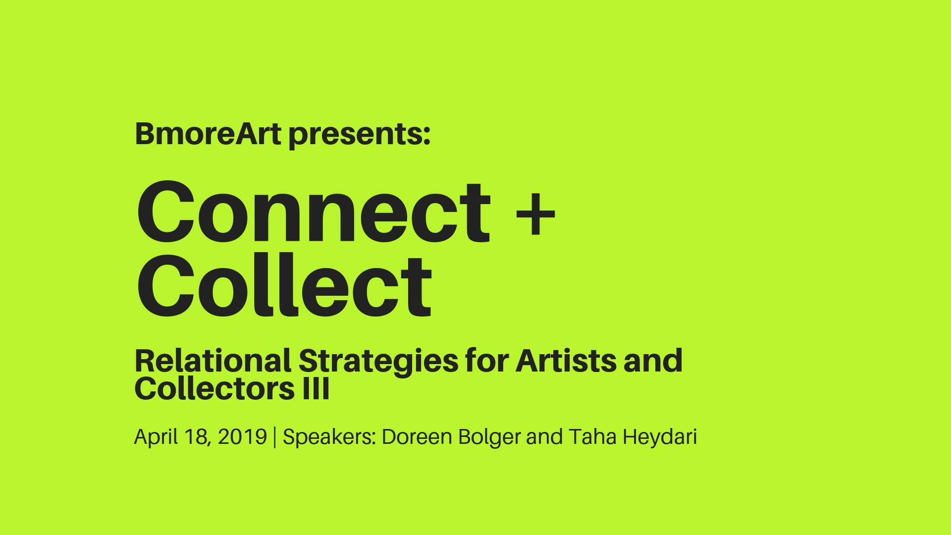 Connect + Collect Part III: April 18